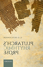 G. O. Hutchinson - Plutarch's Rythmic Prose - cover